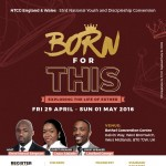 National Youth & Discipleship Convention: Born For This